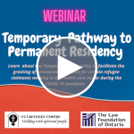 Webinar | Temporary Pathway to Permanent Residency