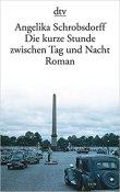 angelika_schrobsdorff_die_kurze_stunde_zwischen_tag_und_nacht