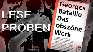 georges-bataille-das-obszoene-werk-buchvorstellung-mit-leseproben