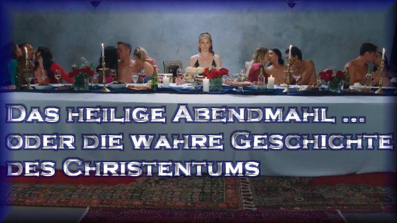 das_heilige_abendmahl_oder_die_wahre_geschichte_des_christentums