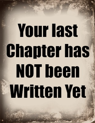 your last chapter