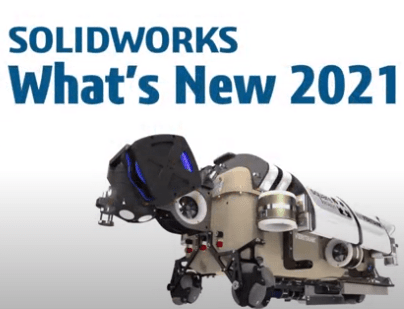 SOLIDWORKS What's New 2021