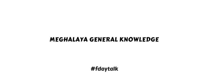 Meghalaya General Knowledge PDF