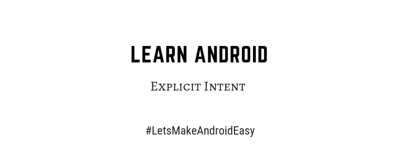 Explicit Intent In Android
