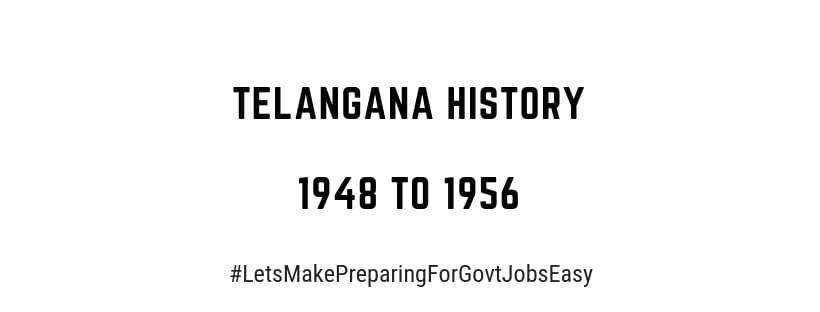 Telangana History 1948 to 1956