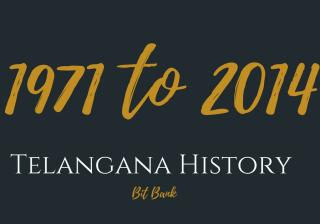 Telangana History 1971 to 2014
