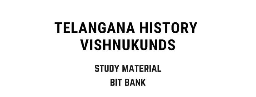 Vishnukundins history telangana MCQ bits for exams