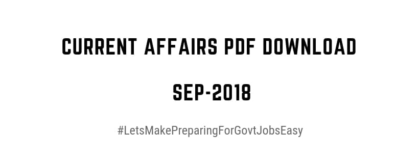 Current affairs Sep 2018 pdf download