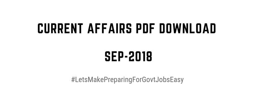 Current affairs Sep 2018 pdf download