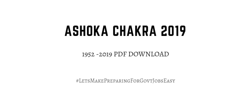 Ashoka Chakra Awardees PDF download