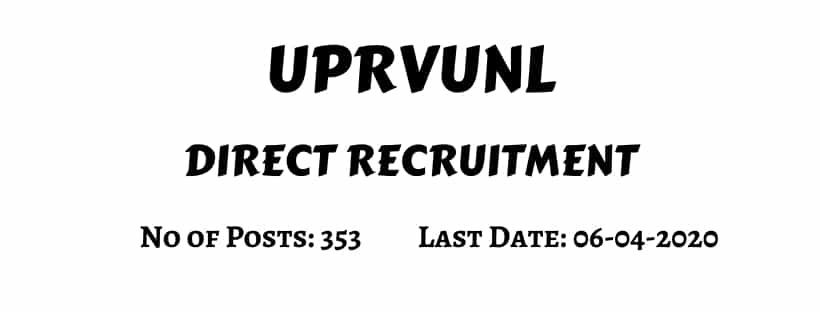 UPRVUNL Direct Recruitment 2020