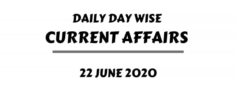 current affairs 22 June one liner