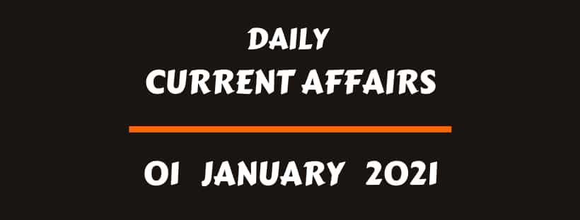 Current Affairs Online 1 January 2021