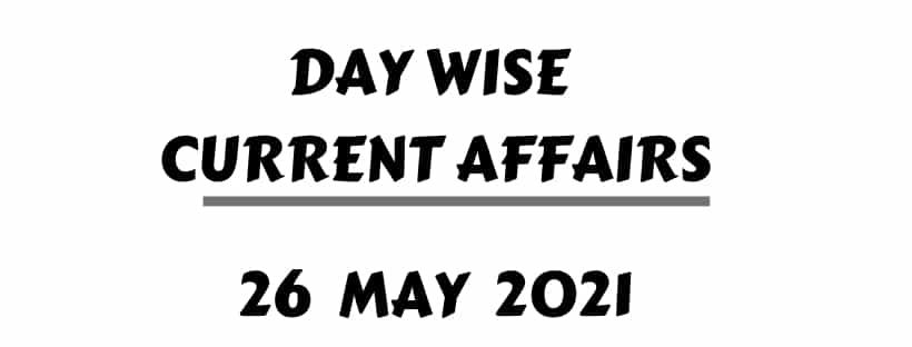 Hindu paper Current Affairs MCQ 26 May 2021
