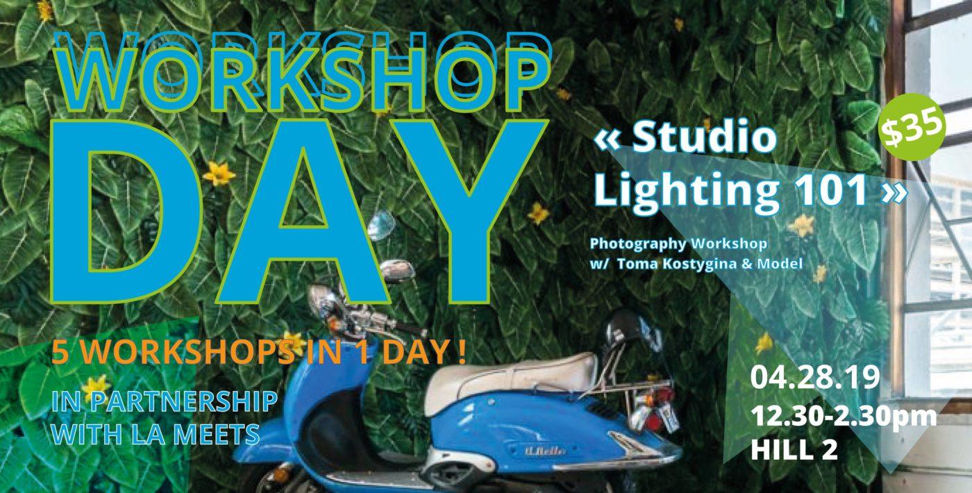 """WORKSHOP DAY: """"Studio Lighting 101"""" w/ Toma Kostygina & Model -"""