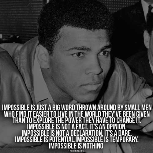 https://i2.wp.com/www.fearlessmotivation.com/wp-content/uploads/2015/06/ali-quotes-impossible-is-nothing.jpg