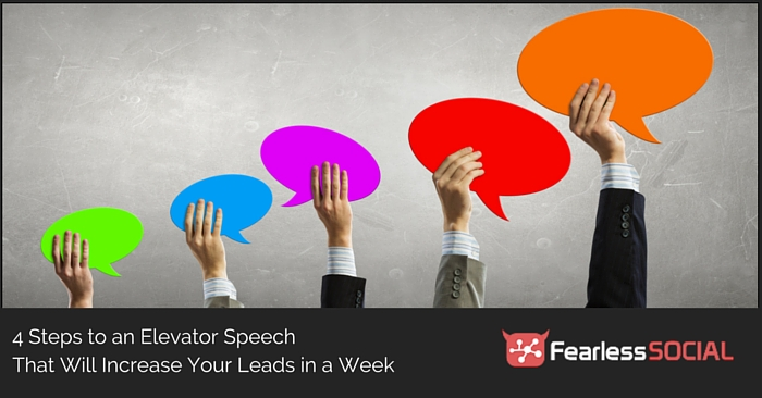 4 Steps to an Elevator Speech that will Increase Your Leads in a Week