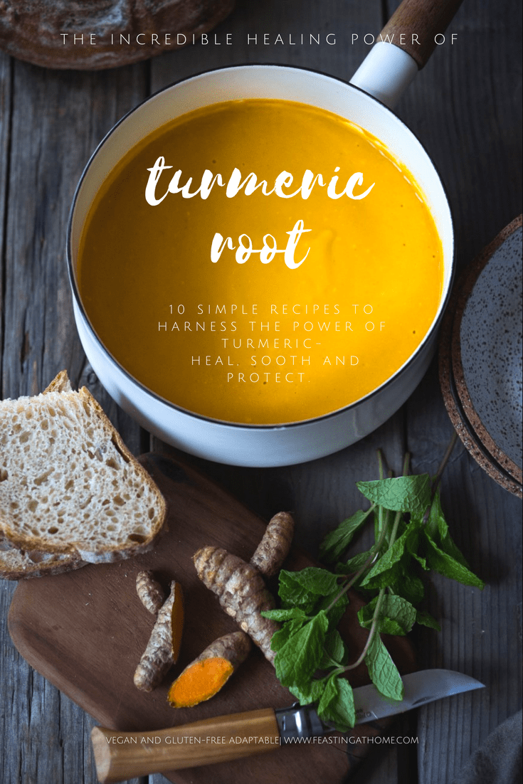 10 Simple Powerful Turmeric Recipes to Heal, Sooth and Protect