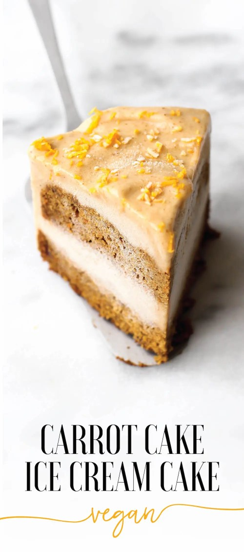 Carrot Cake Ice Cream Cake {vegan, gluten-free, oil-free}