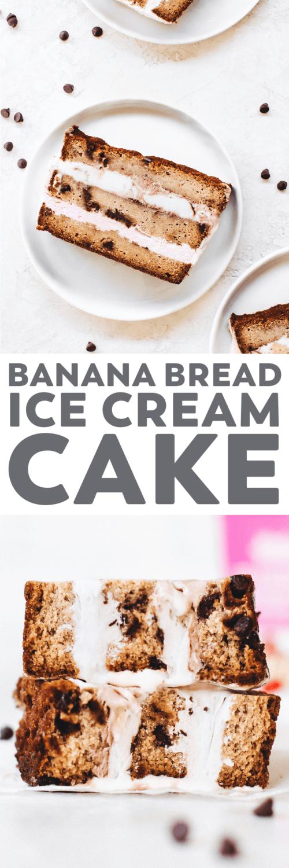 Banana Bread Ice Cream Cake