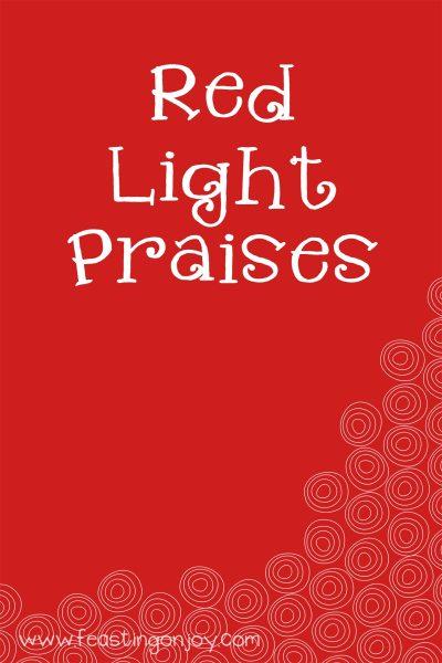 Red Light Praises