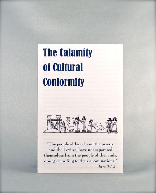 The Calamity of Cultural Conformity