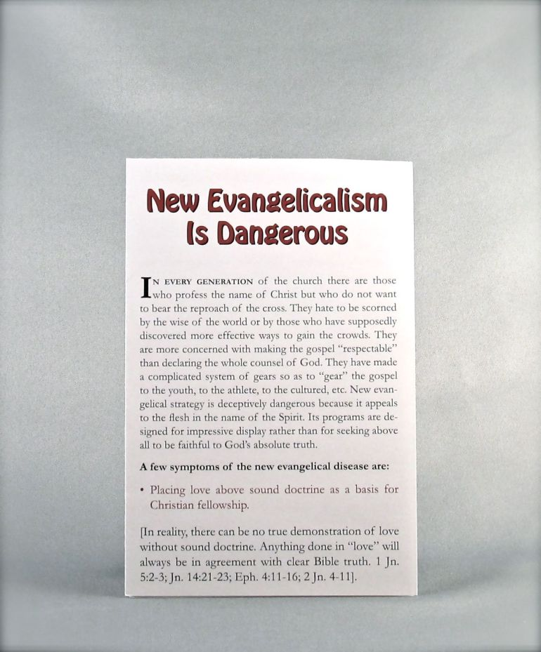 New Evangelicalism Is Dangerous