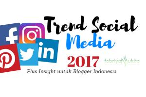 trend social media 2017 indonesia