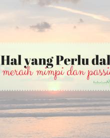 cara meraih mimpi dan passion dalam hidup