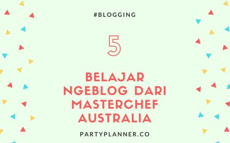 belajar ngeblog dari masterchef australia
