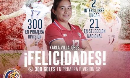 Karla Villalobos: 300 gritos de gol con el alma