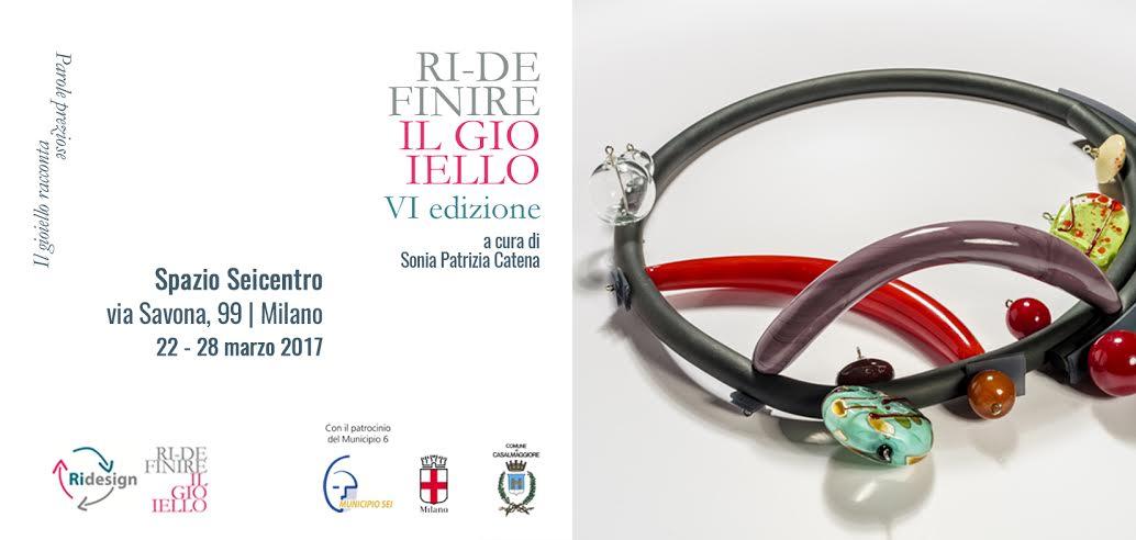 EXHIBITIONS –  Ridefinire il Gioiello 2017 allo Spazio Seicentro di Milano