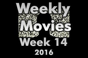 Weekly Movies - Week 14