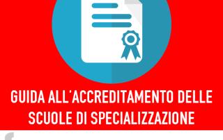 Guida all'accreditamento delle Scuole di Specializzazione