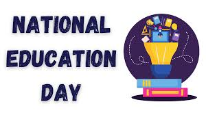 National Education Day, First Education Minister, Maulana Abul Kalam Azad, birth anniversary
