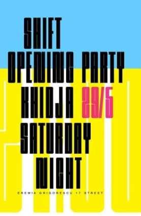 Khidja @ SHIFT Opening Party (club nou)