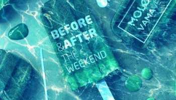 BEFORE & AFTER THE WEEKEND @ Molotov, Vama Veche
