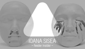 feeder insider w/ Ioana Sisea [en]