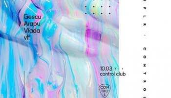 Gescu, Arapu, Vlada, vlf @ Control Club