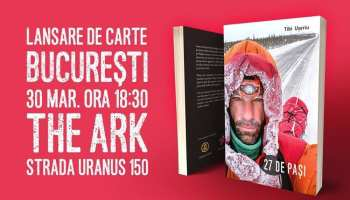 27 de pași - Lansare de carte @ The Ark