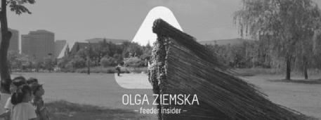 feeder insider w/ Olga Ziemska