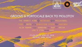 Groove și Portocale back to Molotov // 27.04-1.05