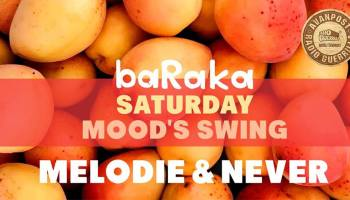 Saturday Mood's | Melodie & Never