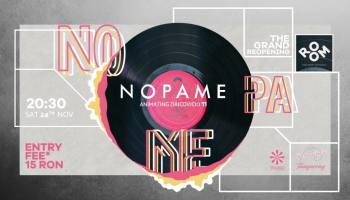 The Grand ReOpening w. Nopame