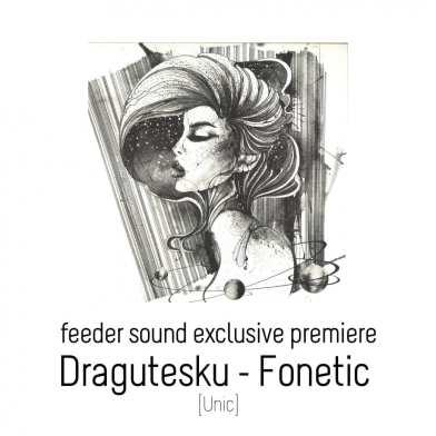 feeder sound exclusive premiere Dragutesku Fonetic