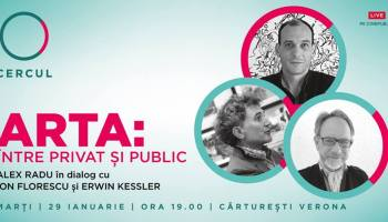 Cercul - Arta: între privat și public