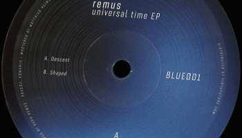 remus - universal time ep [blue]