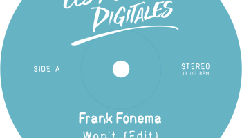 """Les Folies Digitales is back with a new jam by Frank Fonema, titled """"Won't"""""""