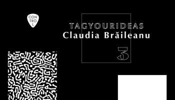 TAG YOUR Ideas: Claudia Brăileanu x Control Club