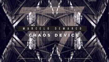 Marcelo Demarco - Chaos Device [Suro Records]
